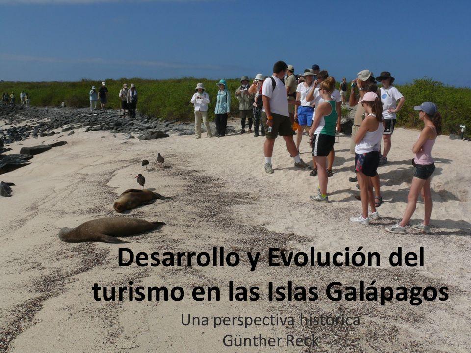 Desarrollo y Evolución del turismo en las Islas Galápagos Una perspectiva histórica Günther Reck