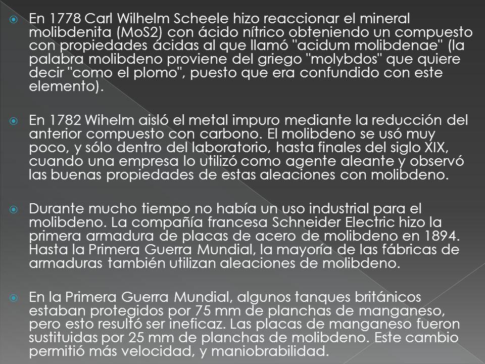 En 1778 Carl Wilhelm Scheele hizo reaccionar el mineral molibdenita (MoS2) con ácido nítrico obteniendo un compuesto con propiedades ácidas al que lla