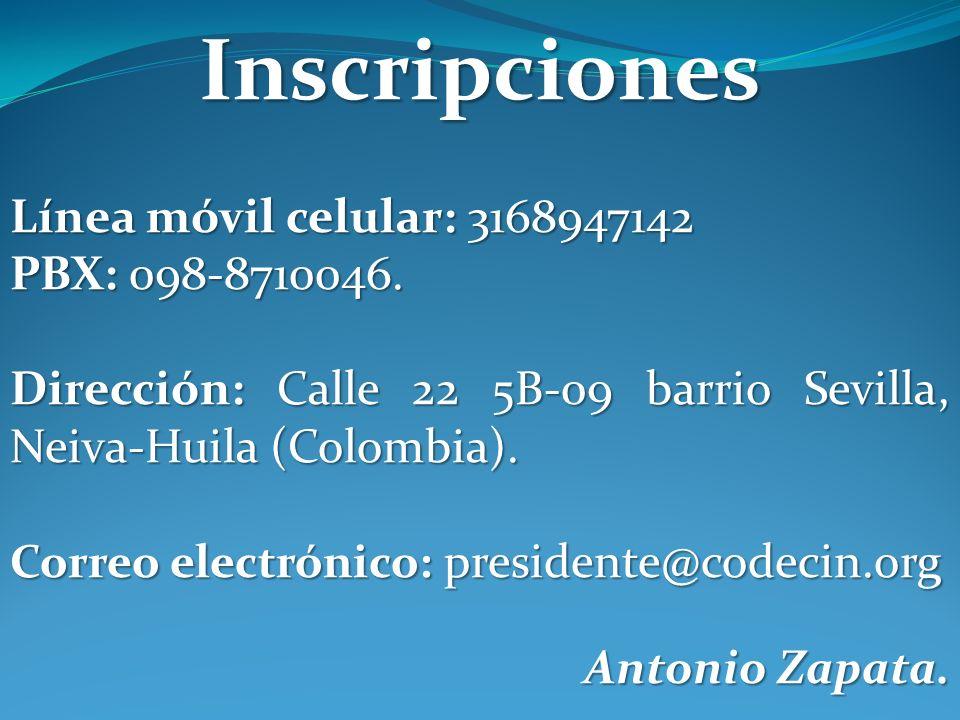 Inscripciones Línea móvil celular: 3168947142 PBX: 098-8710046. Dirección: Calle 22 5B-09 barrio Sevilla, Neiva-Huila (Colombia). Correo electrónico: