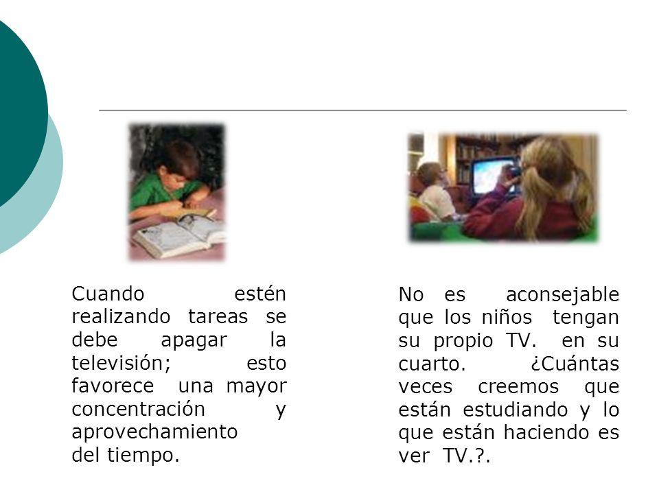 Recomendaciones para el buen uso de la TV. Predicar con el ejemplo ya que los hijos imitan lo que ven tanto de positivo como lo negativo. Dedicar cada