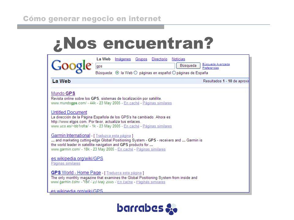 ¿Nos encuentran? Cómo generar negocio en internet