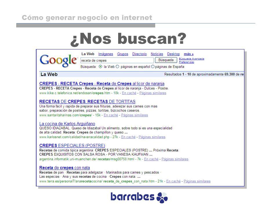 ¿Nos buscan? Cómo generar negocio en internet