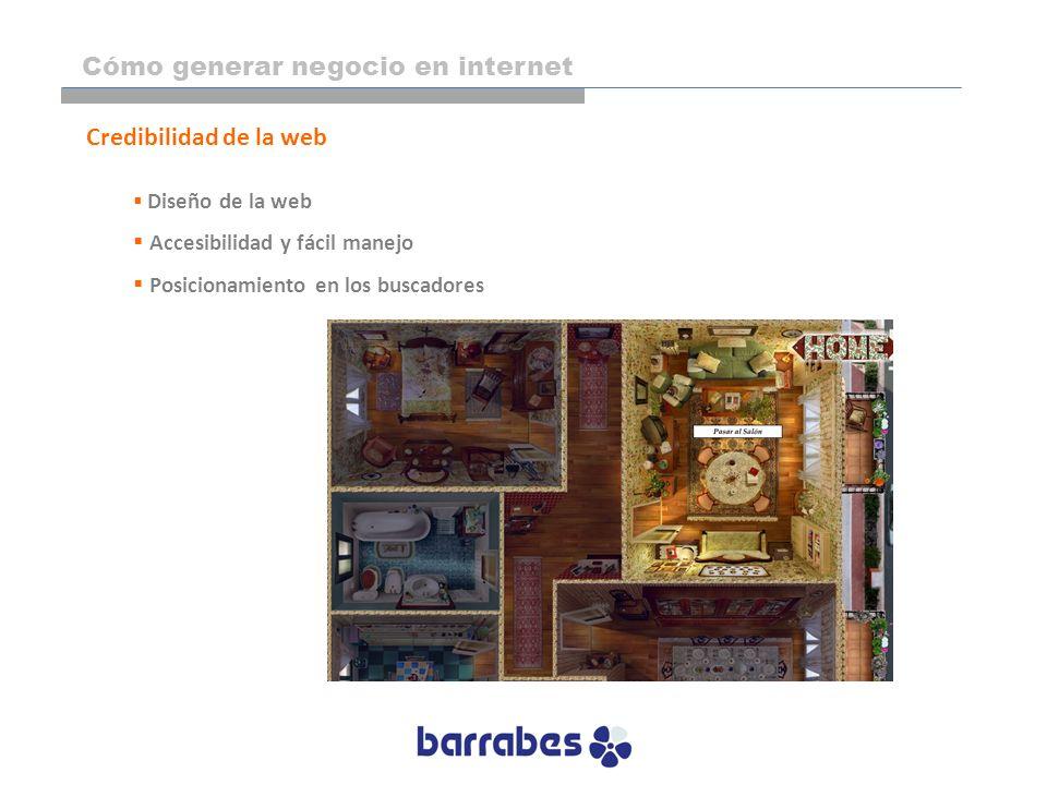 Diseño de la web Accesibilidad y fácil manejo Posicionamiento en los buscadores Credibilidad de la web Cómo generar negocio en internet