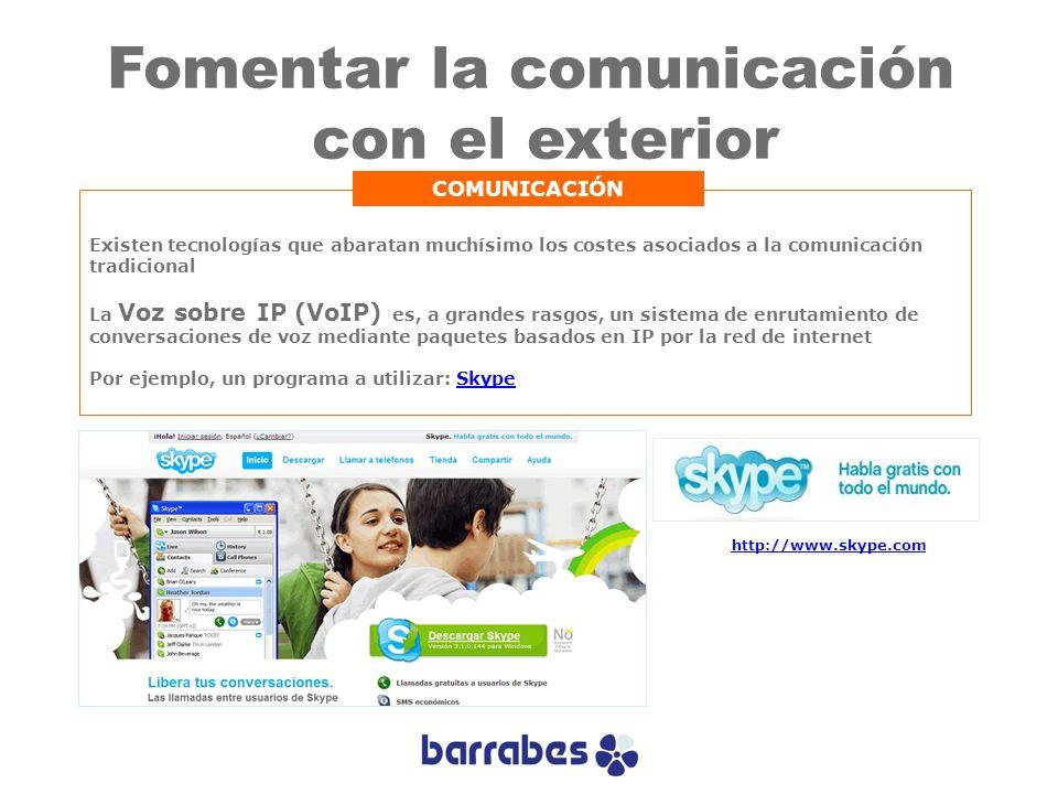 Existen tecnologías que abaratan muchísimo los costes asociados a la comunicación tradicional La Voz sobre IP (VoIP) es, a grandes rasgos, un sistema