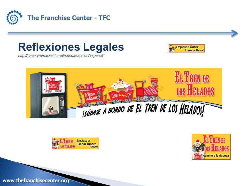 Reflexiones Legales http://www.wemarket4u.net/sundaestation/espanol/ www.thefranchisecenter.org
