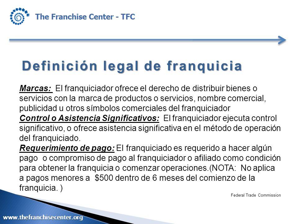 Definición legal de franquicia Marcas: El franquiciador ofrece el derecho de distribuir bienes o servicios con la marca de productos o servicios, nomb