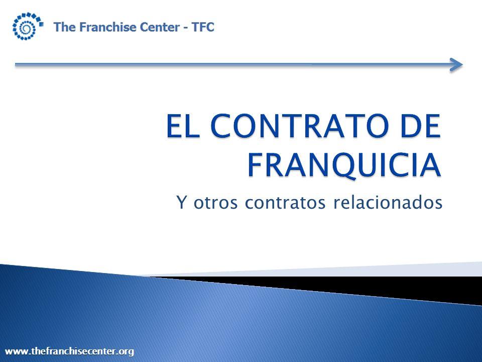 MARCO LEGAL DE LA FRANQUICIA EN COSTA RICA Y otros contratos relacionados www.thefranchisecenter.org