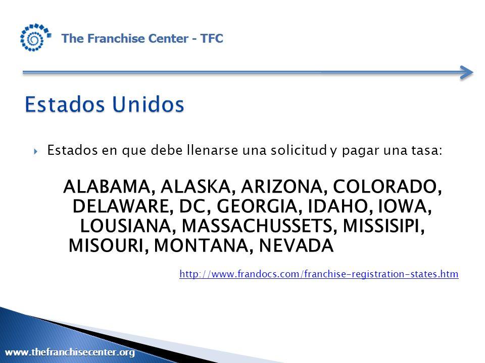 Estados en que debe llenarse una solicitud y pagar una tasa: ALABAMA, ALASKA, ARIZONA, COLORADO, DELAWARE, DC, GEORGIA, IDAHO, IOWA, LOUSIANA, MASSACH