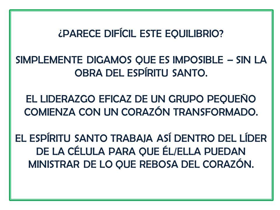 ¿PARECE DIFÍCIL ESTE EQUILIBRIO.