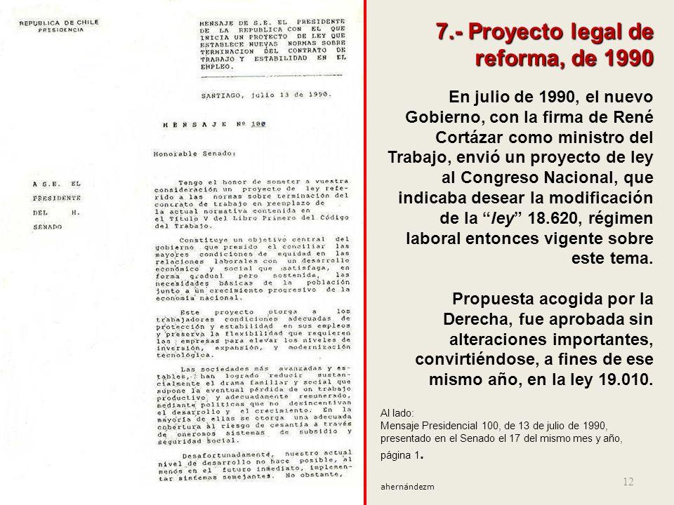 11 6. - Conciencia de los problemas centrales Estaba muy claro que el libre despido era un obstáculo medular para ejercer derechos esenciales. Así deb