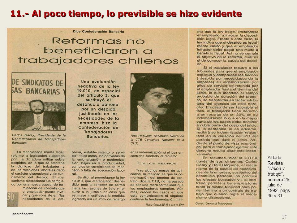 10.- Acciones que persuadieron de la suficiencia de aquella reforma En 1990, mediante intensa publicidad oficial (y la acción de entidades de capacita