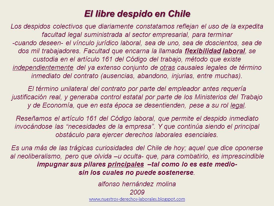 ¿Cómo el sector patronal puede despedir libremente en Chile? Despido por necesidades de la empresanecesidades de la empresa (artículo 161 del Código l
