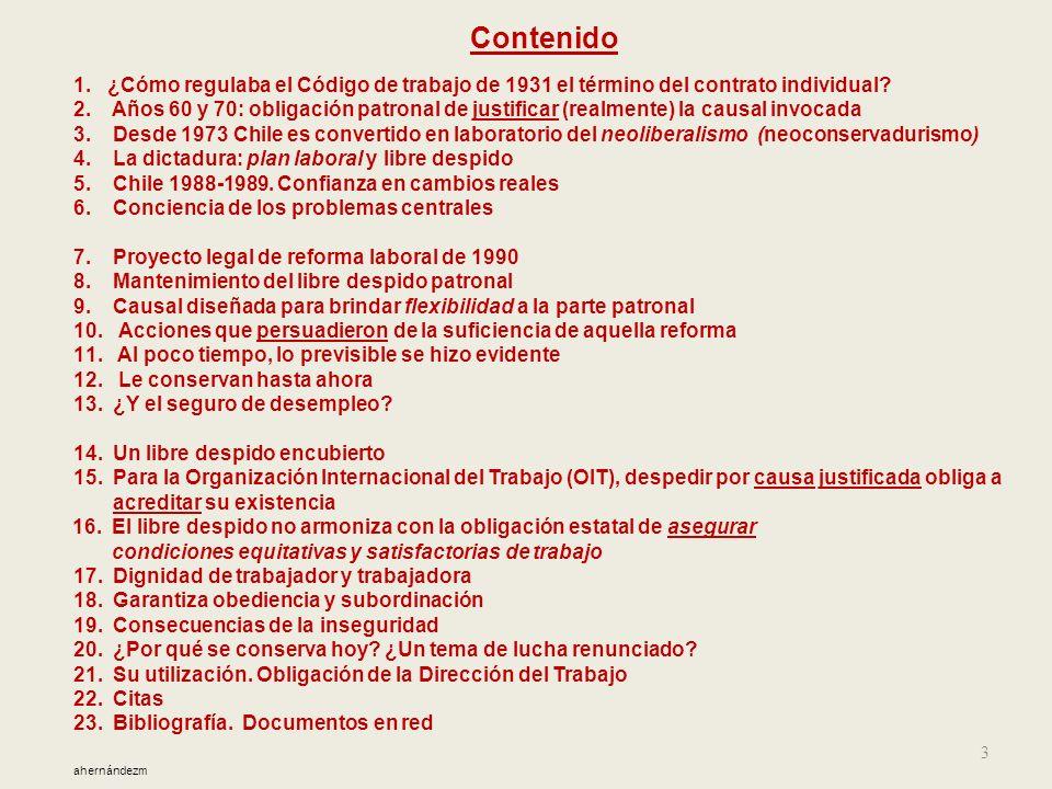 El libre despido en Chile Los despidos colectivos que diariamente constatamos reflejan el uso de la expedita facultad legal suministrada al sector emp
