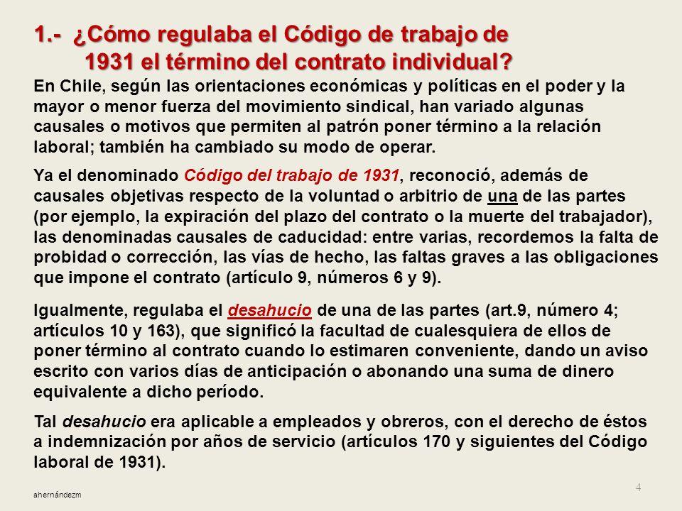 Contenido 1. ¿Cómo regulaba el Código de trabajo de 1931 el término del contrato individual? 2. Años 60 y 70: obligación patronal de justificar (realm