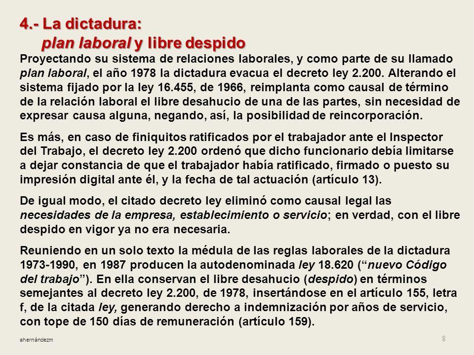 7 3.- Desde 1973 Chile es convertido en laboratorio del neoconservadurismo laboratorio del neoconservadurismo Como anota HOBSBAWM: Tras 1974, los part