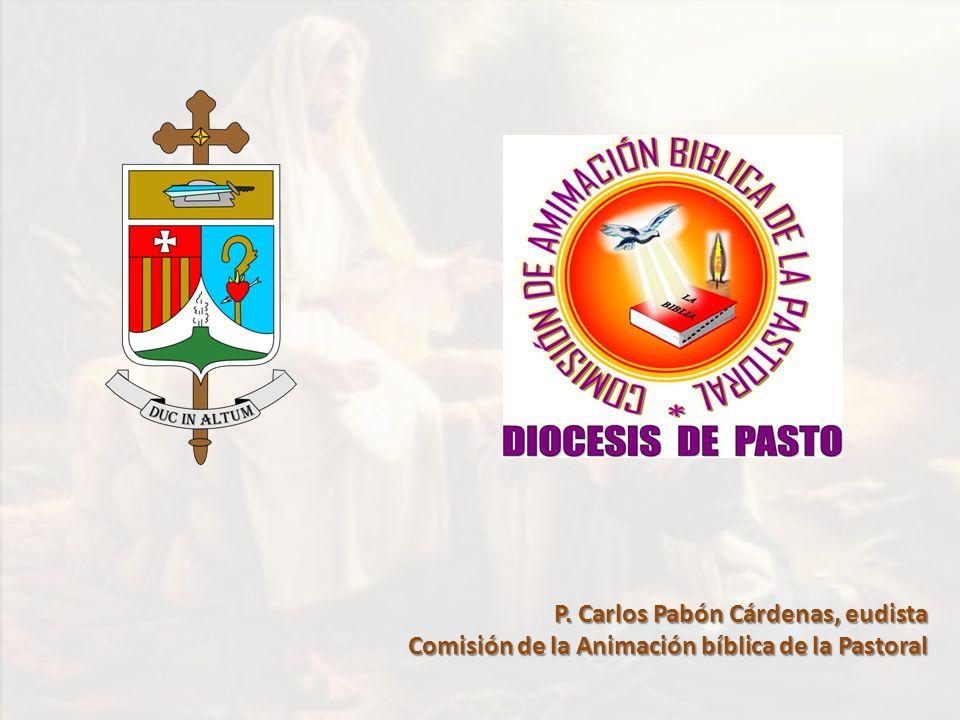 P. Carlos Pabón Cárdenas, eudista Comisión de la Animación bíblica de la Pastoral