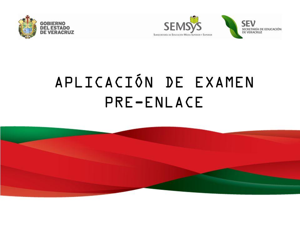 APLICACIÓN DE EXAMEN PRE-ENLACE