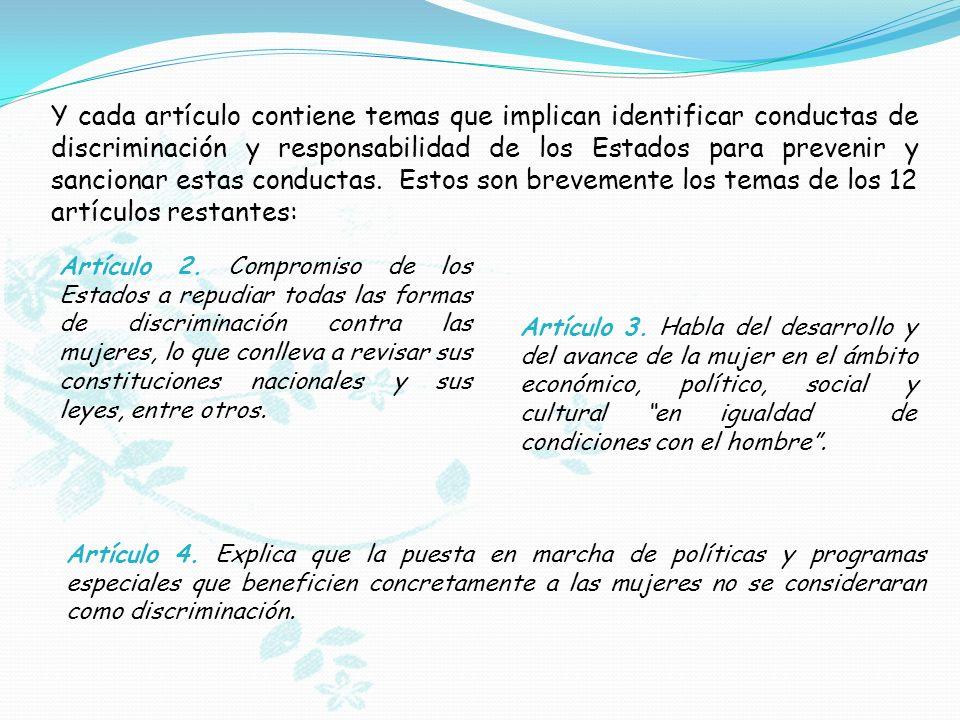 Artículo 2. Compromiso de los Estados a repudiar todas las formas de discriminación contra las mujeres, lo que conlleva a revisar sus constituciones n