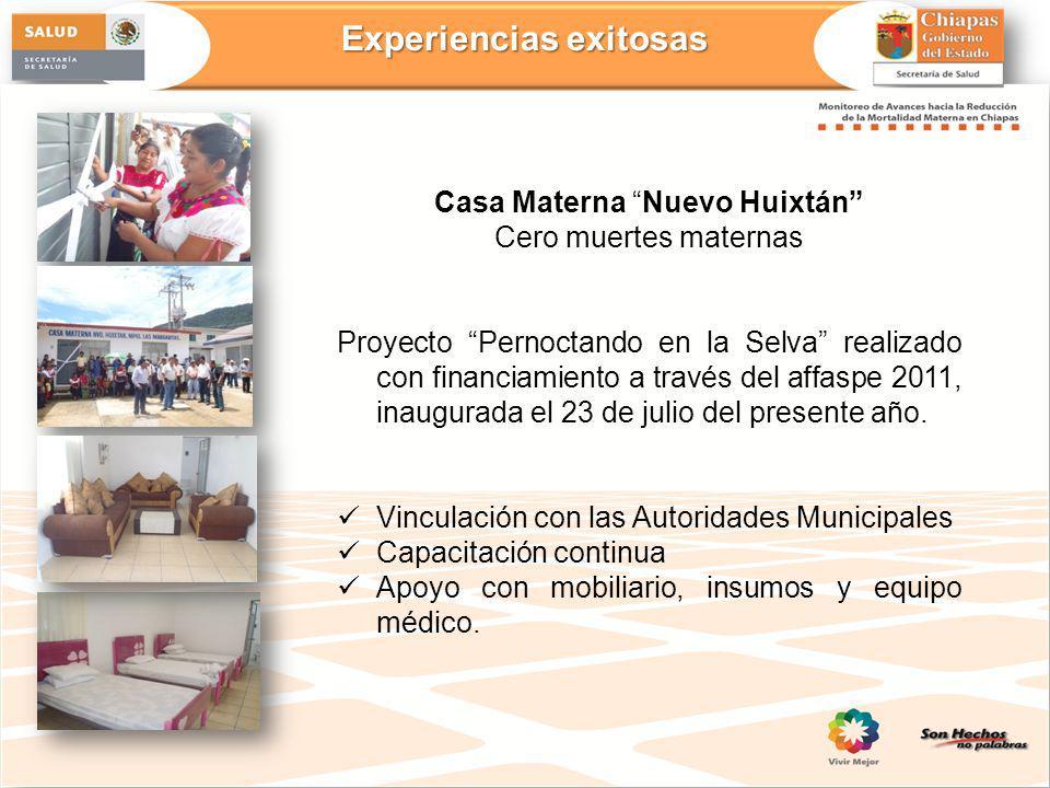 Casa Materna Nuevo Huixtán Cero muertes maternas Proyecto Pernoctando en la Selva realizado con financiamiento a través del affaspe 2011, inaugurada e