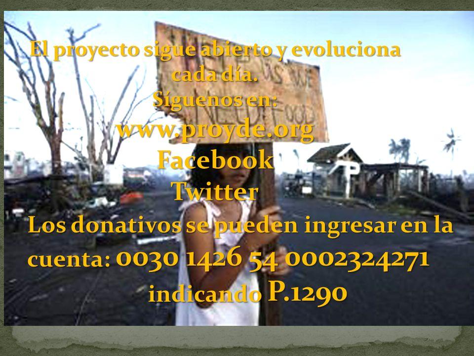 Los donativos se pueden ingresar en la cuenta: 0030 1426 54 0002324271 indicando P.1290 El proyecto sigue abierto y evoluciona cada día.