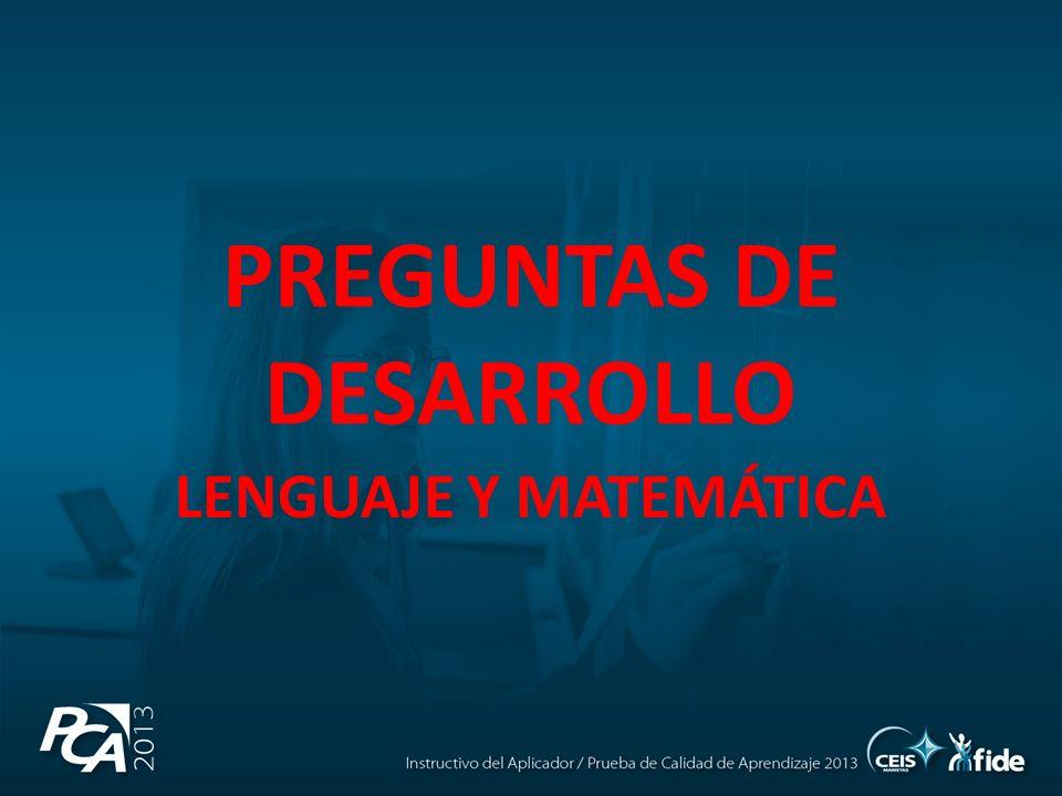 PREGUNTAS DE DESARROLLO LENGUAJE Y MATEMÁTICA