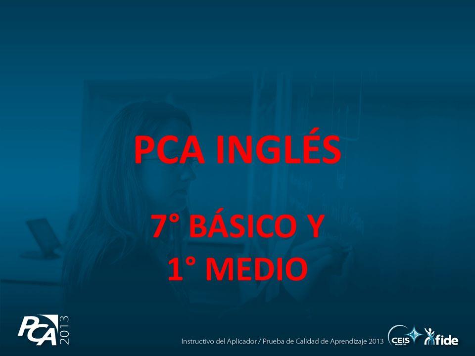 PCA INGLÉS 7° BÁSICO Y 1° MEDIO