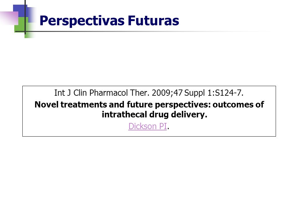 Perspectivas Futuras Int J Clin Pharmacol Ther.2009;47 Suppl 1:S124-7.