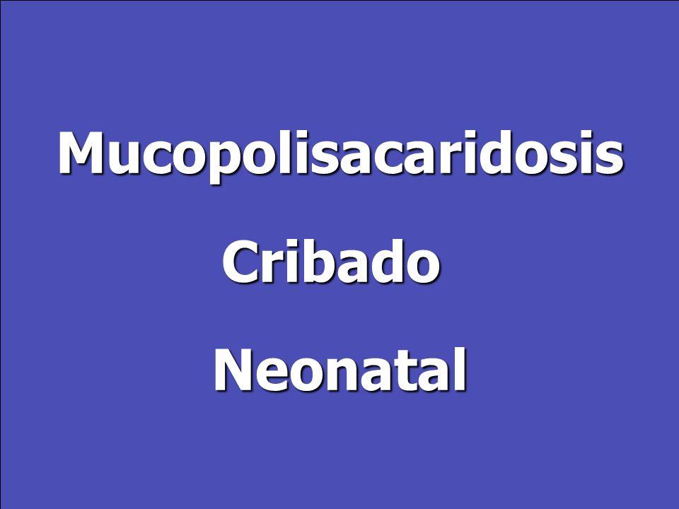 MucopolisacaridosisCribadoNeonatal