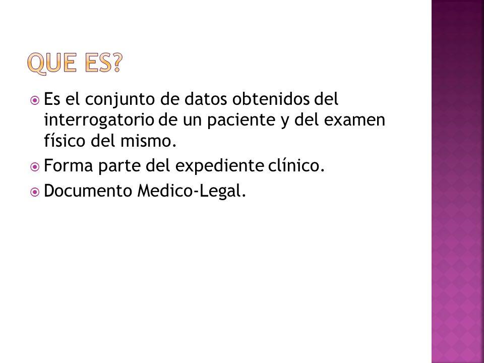 Directo Paciente. Indirecta Familiar, acompañante. Proporciona el 50% del Dx. Norma 168.