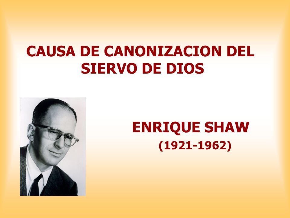 ENRIQUE SHAW (1921-1962) CAUSA DE CANONIZACION DEL SIERVO DE DIOS