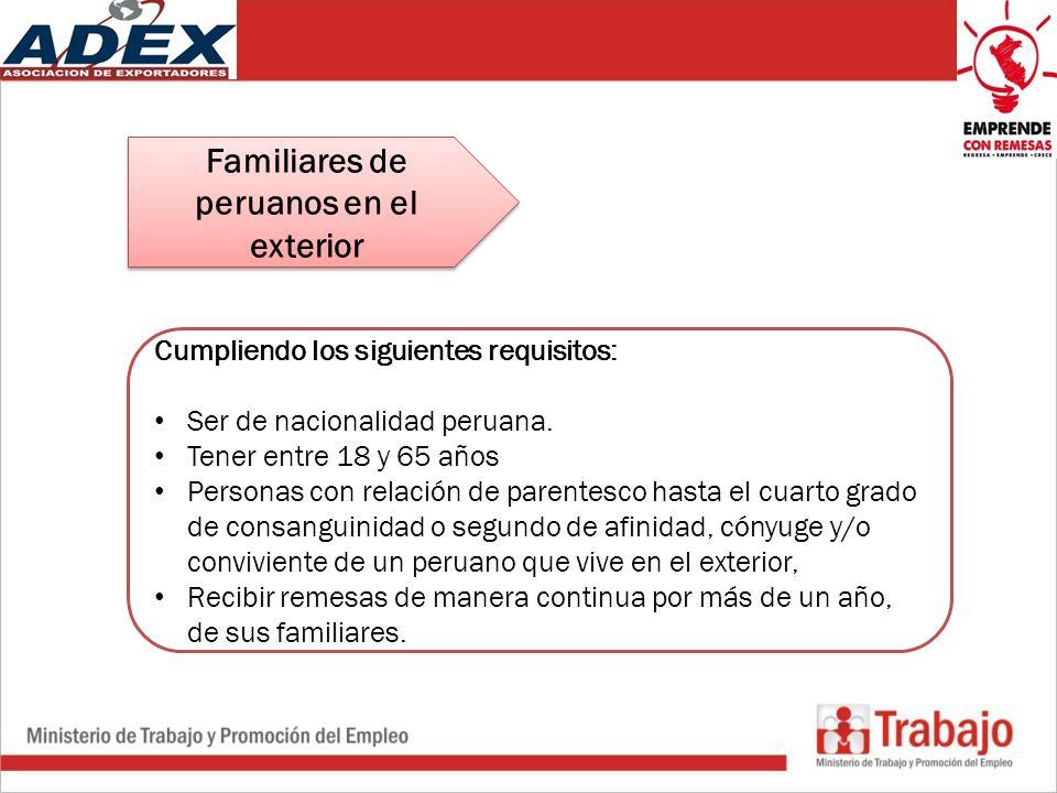 Cumpliendo los siguientes requisitos: Ser de nacionalidad peruana.