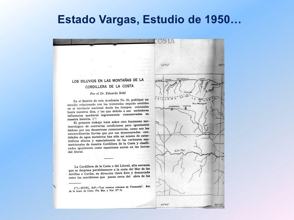Estado Vargas, Estudio de 1950…