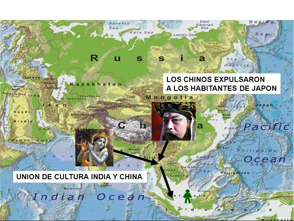 UNION DE CULTURA INDIA Y CHINA LOS CHINOS EXPULSARON A LOS HABITANTES DE JAPON