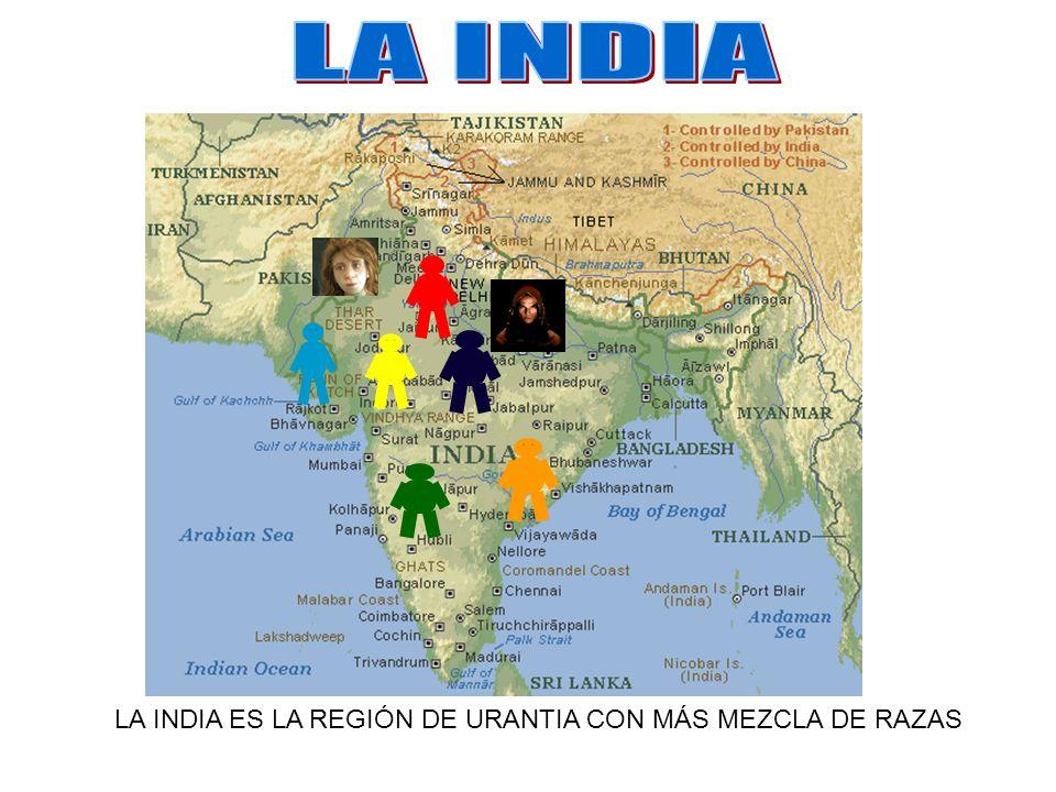LA INDIA ES LA REGIÓN DE URANTIA CON MÁS MEZCLA DE RAZAS