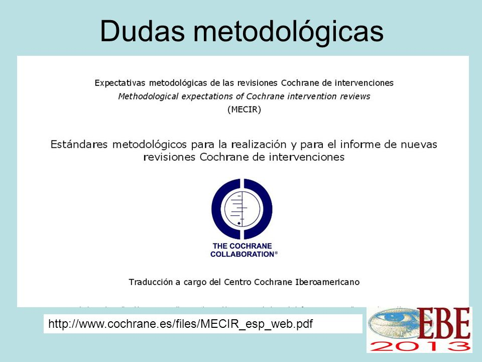 http://www.cochrane.es/files/MECIR_esp_web.pdf