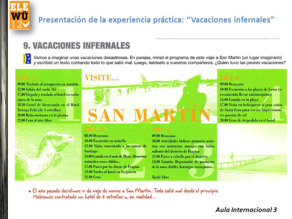 Presentación de la experiencia práctica: Vacaciones infernales Aula Internacional 3