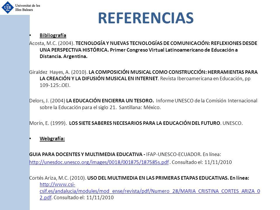 REFERENCIAS Bibliografía Acosta, M.C. (2004). TECNOLOGÍA Y NUEVAS TECNOLOGÍAS DE COMUNICACIÓN: REFLEXIONES DESDE UNA PERSPECTIVA HISTÓRICA. Primer Con