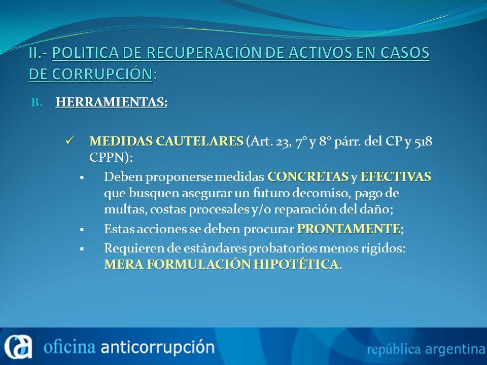 B.HERRAMIENTAS: MEDIDAS CAUTELARES MEDIDAS CAUTELARES (Art.