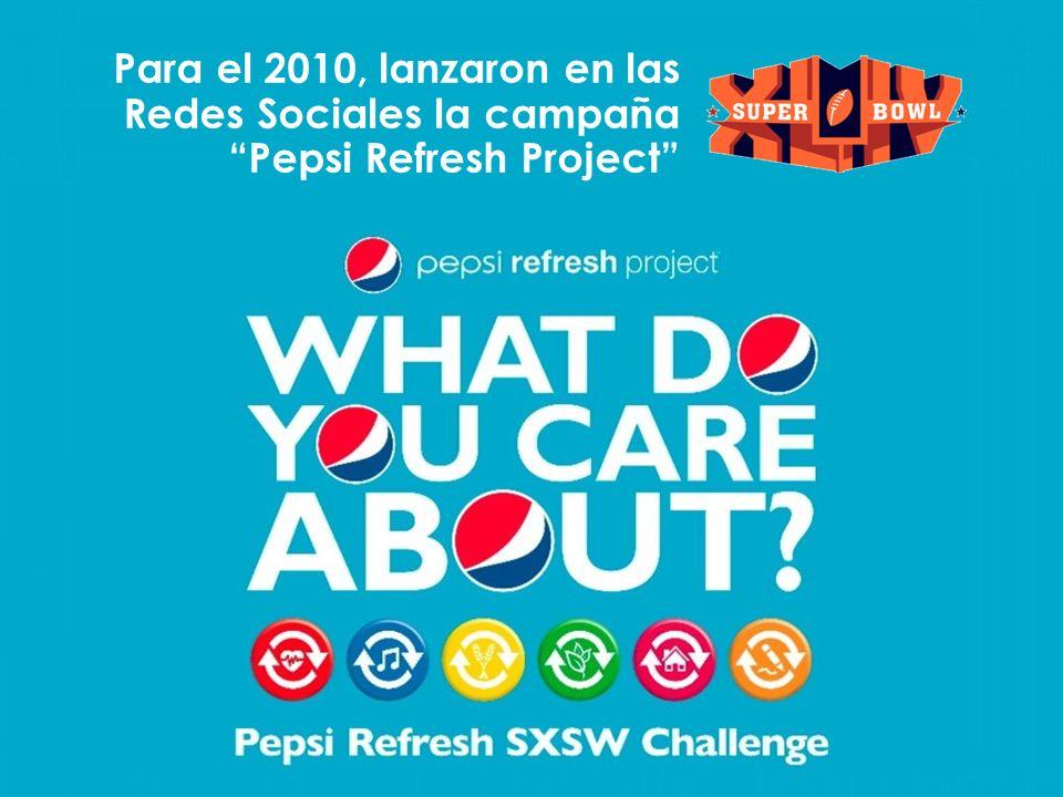 Para el 2010, lanzaron en las Redes Sociales la campaña Pepsi Refresh Project