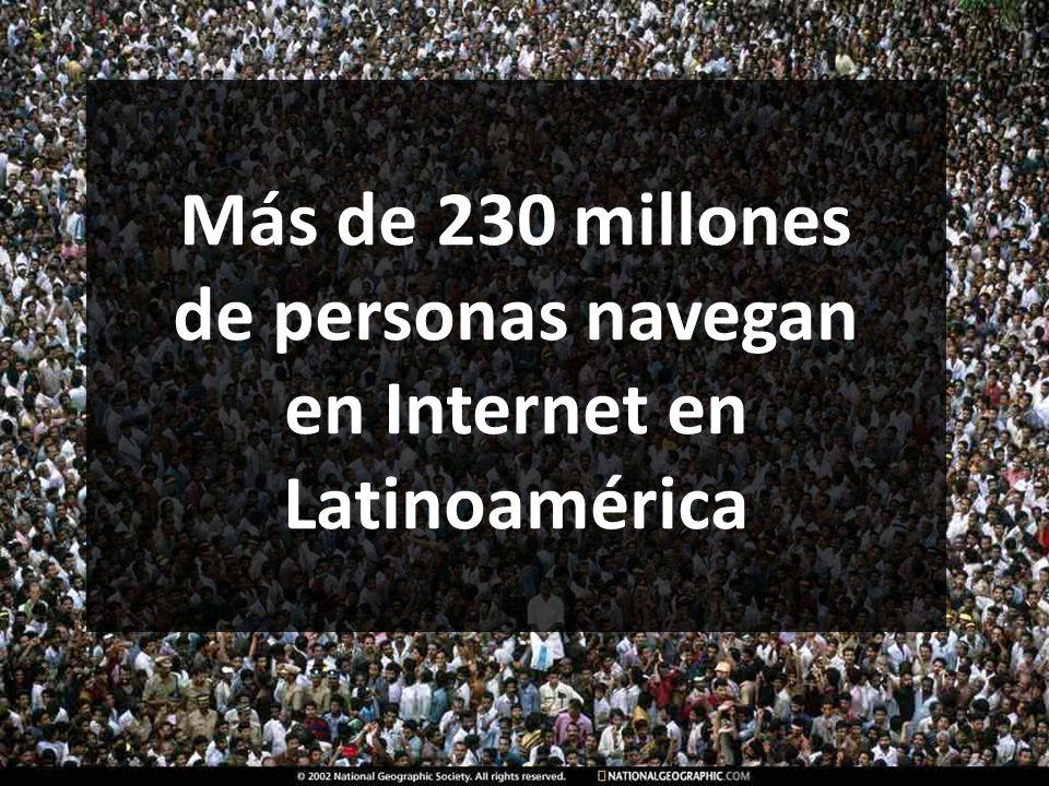 Más de 230 millones de personas navegan en Internet en Latinoamérica
