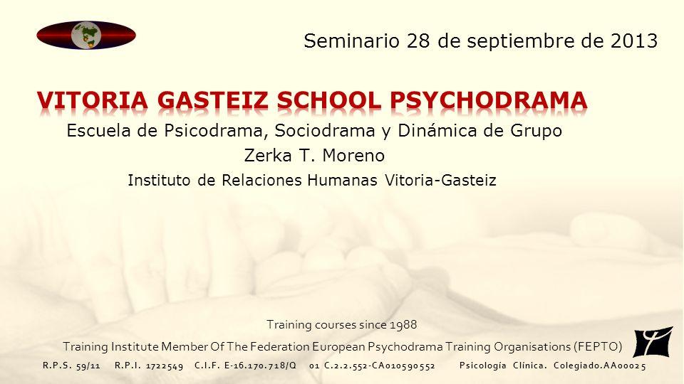 Escuela de Psicodrama, Sociodrama y Dinámica de Grupo Zerka T.