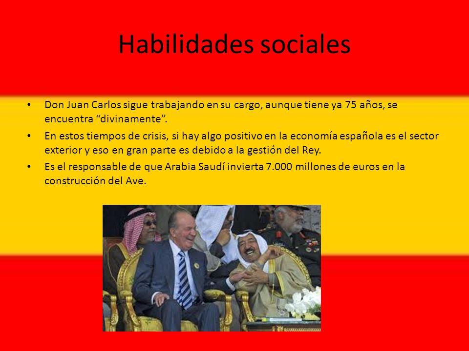 Habilidades sociales Don Juan Carlos sigue trabajando en su cargo, aunque tiene ya 75 años, se encuentra divinamente.