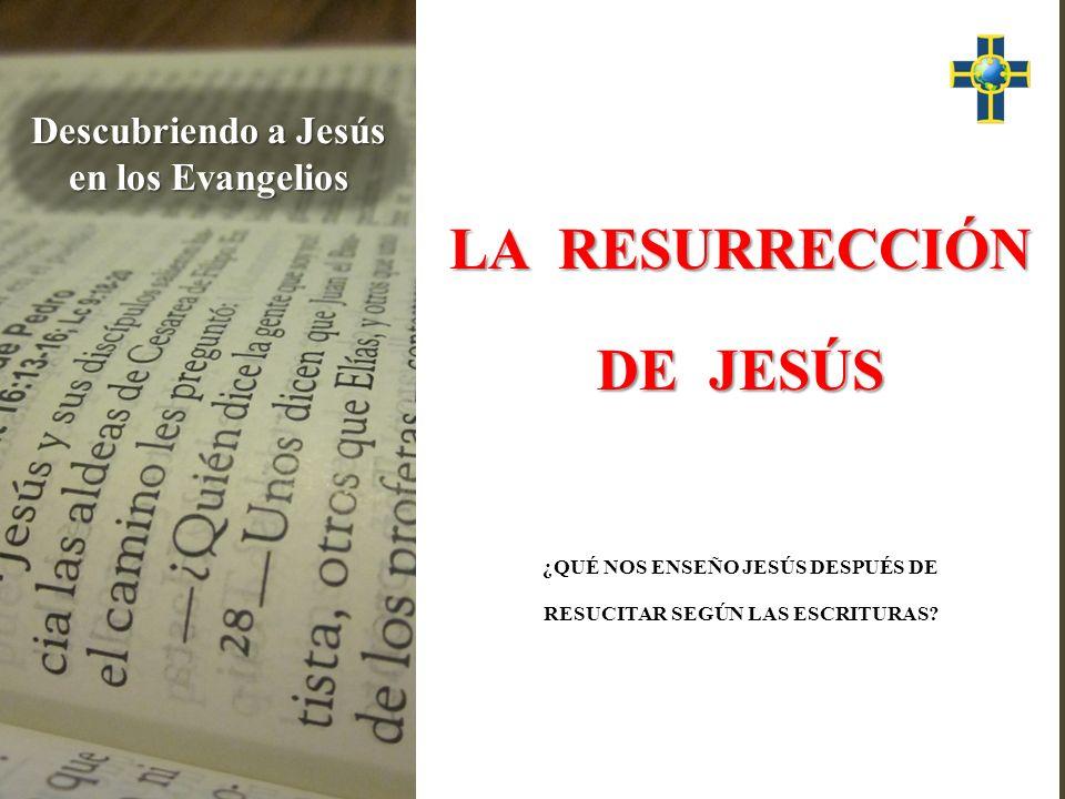 I ¿Qué enseñó Jesús después de resucitar.TENEMOS UNA NUEVA RELACIÓN FAMILIAR CON DIOS.