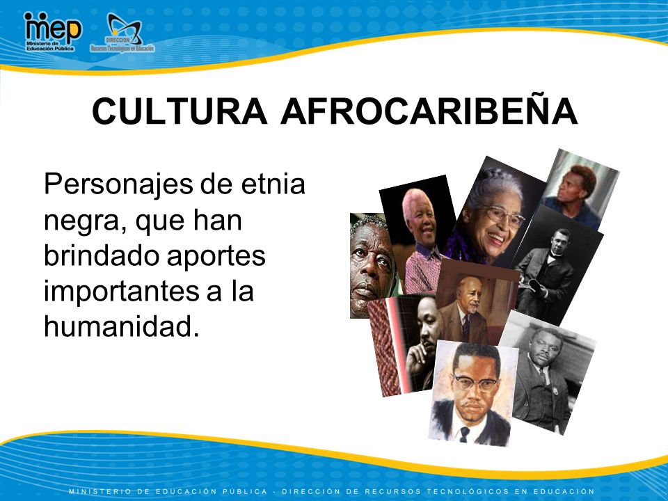 Personajes de etnia negra, que han brindado aportes importantes a la humanidad.