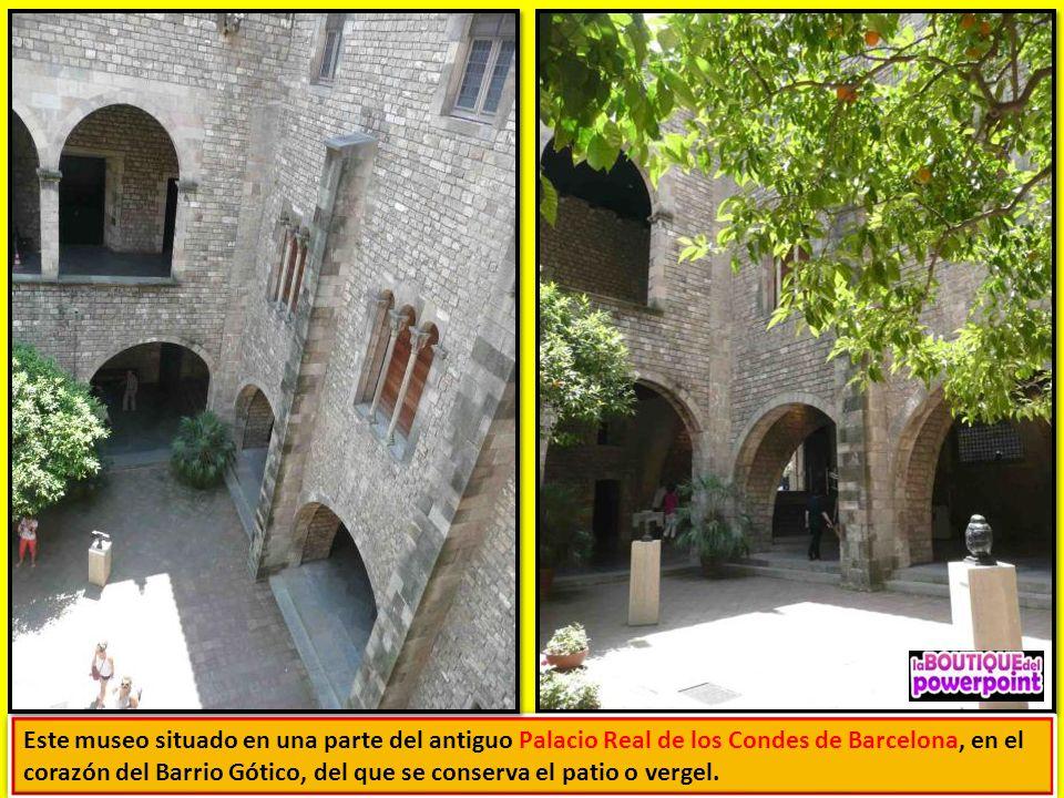 Este museo situado en una parte del antiguo Palacio Real de los Condes de Barcelona, en el corazón del Barrio Gótico, del que se conserva el patio o vergel.