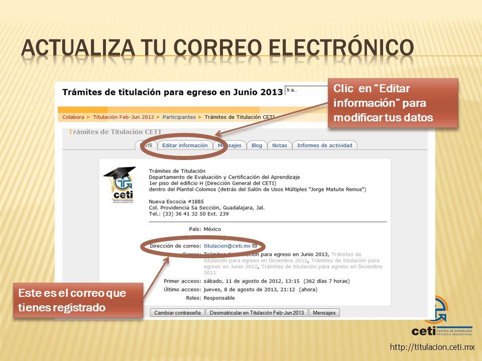 http://titulacion.ceti.mx Escribe la nueva dirección de correo electrónico que quieres utilizar
