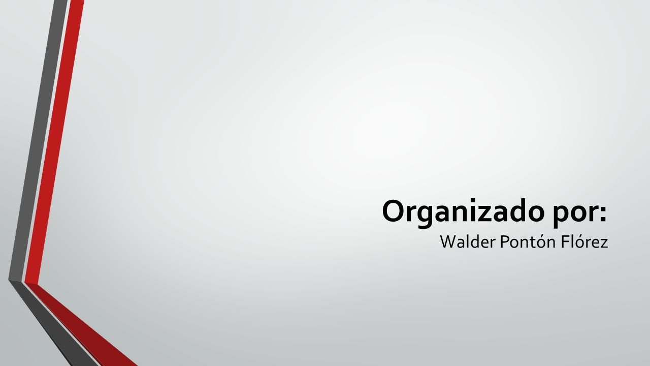 Organizado por: Walder Pontón Flórez