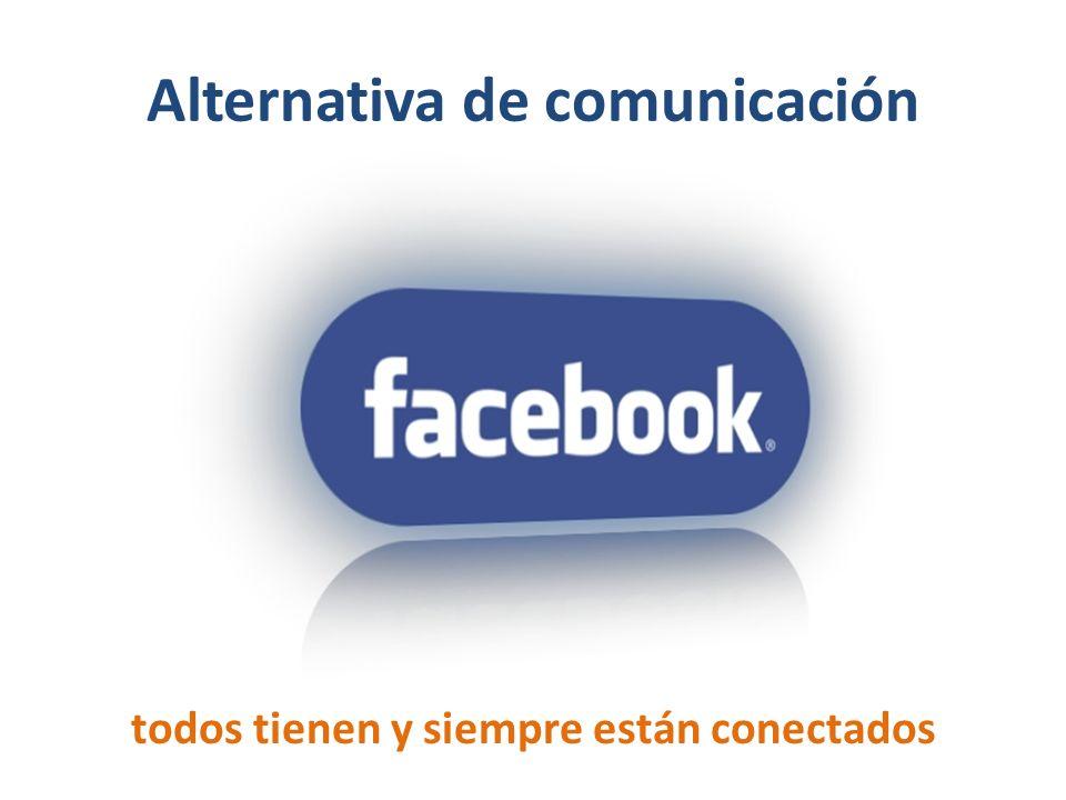 Alternativa de comunicación todos tienen y siempre están conectados