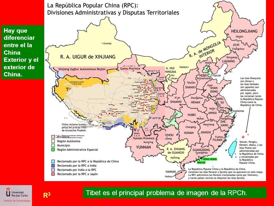 R3R3 Tibet es el principal problema de imagen de la RPCh. Hay que diferenciar entre el la China Exterior y el exterior de China.