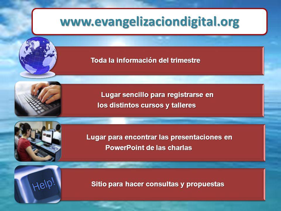 Toda la información del trimestre Lugar sencillo para registrarse en Lugar sencillo para registrarse en los distintos cursos y talleres los distintos